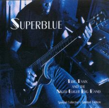 "Cover of the CD, ""Superblue"" by Eric Essix and the Night Flight Big Band"
