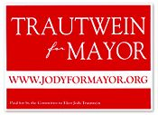 Trautwein for Mayor sign.jpg